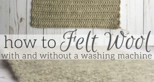How to Felt Wool (with or without a washing machine)