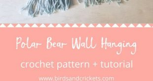 Make your own nursery crochet wall hanging with this clear and detailed tutorial...