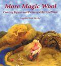 Christine Schäfer - Magic Wool Mermaids, Fairies and Nymphs Through the Seasons...